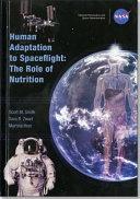 Human Adaptation to Spaceflight