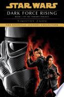 Dark Force Rising  Star Wars Legends  The Thrawn Trilogy