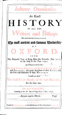 Athenae Oxonienses. An Exact History of All the Writers and Bishops, who Have Had Their Education in the ... University of Oxford from the Year 1500 to the End of the Year 1690. (etc.) ebook