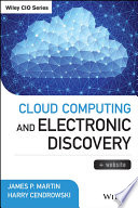 Cloud Computing and Electronic Discovery