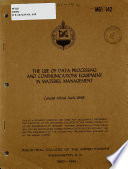 The Use of Data Processing and Communications Equipment in Materiel Management