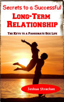 Secrets to A Successful Long Term Relationship