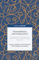 Transmedia Archaeology