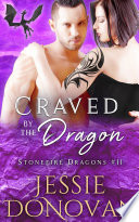 Craved by the Dragon  Stonefire Dragons  11