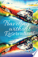 Traveling Without Reservations