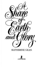 A Share of Earth and Glory