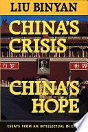 China s Crisis  China s Hope