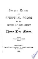 Sacred Hymns and Spiritual Songs for the Church of Jesus Christ of Latter-day Saints