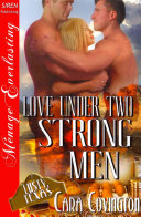 Love Under Two Strong Men