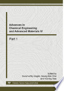Advances in Chemical Engineering and Advanced Materials IV