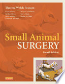 """Small Animal Surgery Textbook E-Book"" by Theresa Welch Fossum"