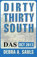 Dirty Thirty South