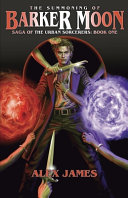 Saga of the Urban Sorcerers - Book One