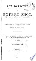 How To Become An Expert Shot