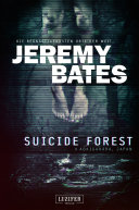 SUICIDE FOREST (Die beängstigendsten Orte der Welt) Pdf/ePub eBook