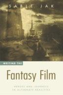 Pdf Writing the Fantasy Film