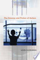 The Science and Fiction of Autism