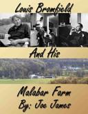 Louis Bromfield and His Malabar Farm