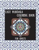 Easy Mandala Coloring Book  Simple Mandala Relaxation Book  Simple Mandala for Beginner  Simple Mandala for Adults