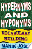 Hypernyms and Hyponyms  Vocabulary Building
