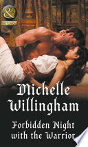 Forbidden Night With The Warrior Mills Boon Historical Warriors Of The Night Book 1  Book PDF