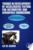 Trends in Development Accelerated Testing for Automotive and Aerospace Engineering