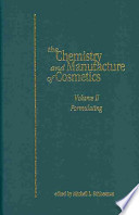The Chemistry and Manufacture of Cosmetics: Formulating