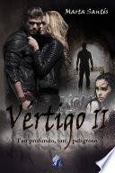 Vértigo II, tan profundo, tan peligroso (Romantic Ediciones)