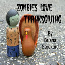 Zombies Love Thanksgiving ebook
