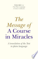 Message Of A Course In Miracles  A Trans