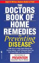 The Doctors' Book of Home Remedies for Preventing Disease