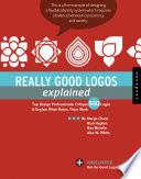 Really Good Logos Explained