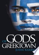Gods of Greektown