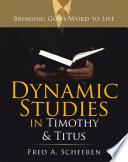 Dynamic Studies In Timothy Titus