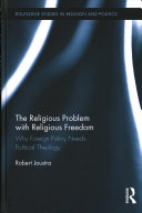 The Religious Problem with Religious Freedom in North America