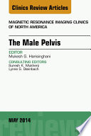 Mri Of The Male Pelvis An Issue Of Magnetic Resonance Imaging Clinics Of North America  Book PDF