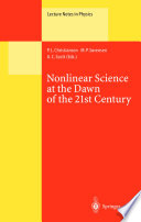 Nonlinear Science At The Dawn Of The 21st Century Book PDF