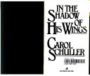 In the Shadow of His Wings Book