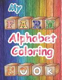 Farm Alphabet Coloring Book
