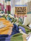 Textiles Community And Controversy
