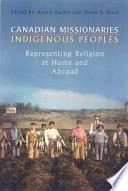 Canadian Missionaries  Indigenous Peoples
