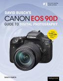 David Busch's Canon EOS 90D Guide to Digital Photography [Pdf/ePub] eBook