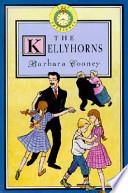 Lost Treasures: The Kellyhorns - Book #1