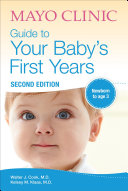 Mayo Clinic Guide to Your Baby's First Years