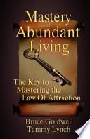 Mastery of Abundant Living