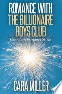 Romance with the Billionaire Boys Club