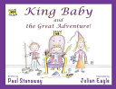 King Baby and the Great Adventure Book