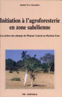 Pdf Initiation à l'agroforesterie en zone sahélienne Telecharger