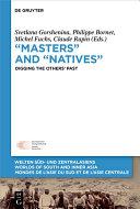 """Masters"" and ""Natives"""