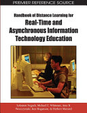 Handbook of Distance Learning for Real Time and Asynchronous Information Technology Education